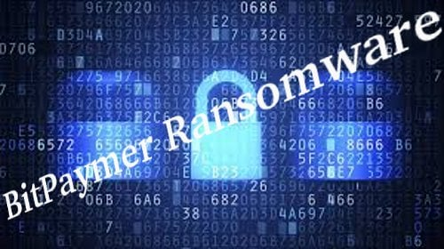 BitPaymer Ransomware Making Noise in World of Cybersecurity